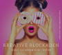 kreative Blockaden
